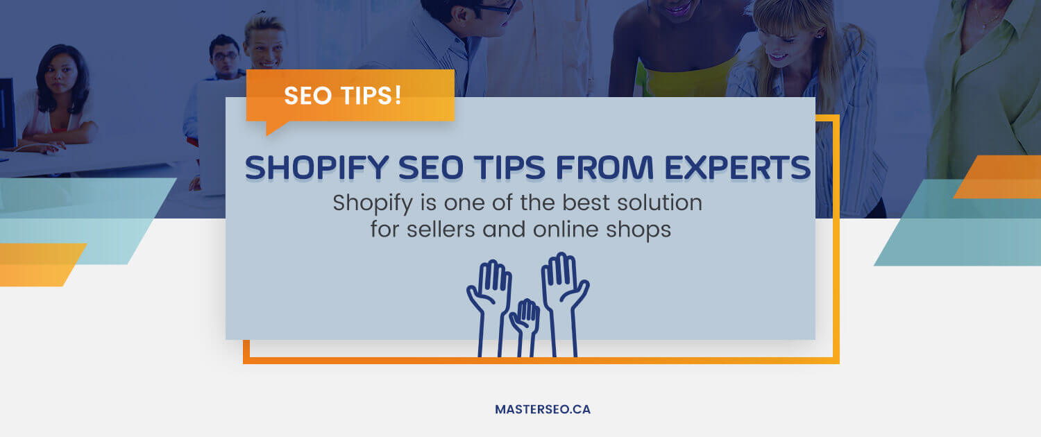 Shopify SEO Tips From Experts